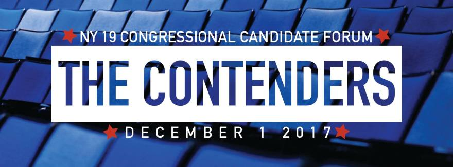 The Contenders: NY 19 Congressional Candidate Forum December 1 2017